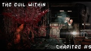 getlinkyoutube.com-The Evil Within : Abimes Interieurs ! - Chapitre #5 - Let's play FR - Part 1