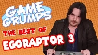 getlinkyoutube.com-Game Grumps - The Best of EGORAPTOR 3: ARIN FREAKS OUT