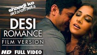 "getlinkyoutube.com-""Desi Romance"" Full Video (Film Version) | Shaadi Ke Side Effects | Farhan Akhtar, Vidya Balan"