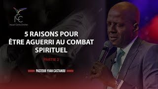 getlinkyoutube.com-Pasteur YVAN CASTANOU -  5 Raisons pour... être aguerri au combat spirituel - Partie 2