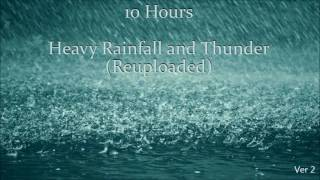 10 Hours Heavy Rainfall with Thunder Ambient Sleep Sounds  REUPLOADED width=