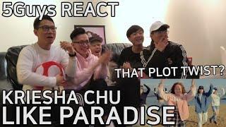 [FANBOY ALERT] Kriesha Chu (크리샤 츄) - Like Paradise (5Guys MV REACT)