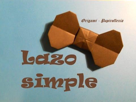 Origami - Papiroflexia. Tutorial: Lazo simple, Muy fácil.