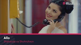 getlinkyoutube.com-Shahzoda va Shohruhxon - Allo | Шахзода ва Шохруххон - Алло