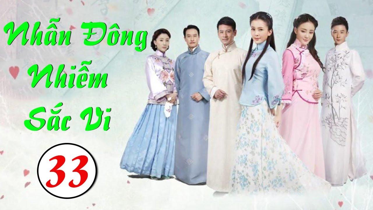 Phim Bộ Hay 2020 | NHẪN ĐÔNG NHIỄM SẮC VI - Tập 33 | Phim Trung Quốc Mới Nhất 2020