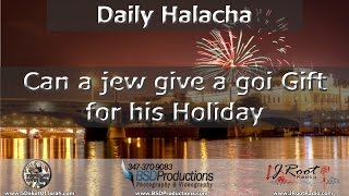 Can a jew give a goi Gift for his Holiday