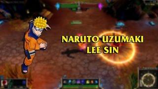 Naruto Uzumaki Lee Sin LoL Custom Skin ShowCase