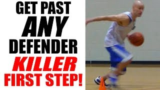 getlinkyoutube.com-KILLER First Step - How To Get Past A Defender In Basketball: Basketball Drills For Point Guards