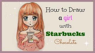 getlinkyoutube.com-Drawing Tutorial ❤ How to draw and color a Girl with Starbucks Chocolate