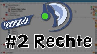 getlinkyoutube.com-Teamspeak 3 Server einrichten #2 Rechte [HD | German/Deutsch]