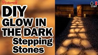 Glow in the Dark Stepping Stones - Man Vs Pin - Pinterest Test #57