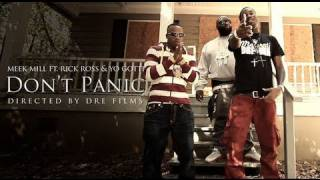 Meek Mill (Feat. Rick Ross & Yo Gotti) - Don't Panic