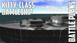 getlinkyoutube.com-Battle Plans - Kitty-Class Battleship for Kerbal Space Program