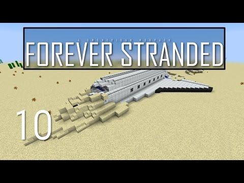 Forever Stranded, Episode 10 -