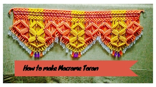 How to make Macrame Toran (Design 2) Full tutorial | easy making