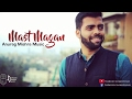 Mast Magan Cover | Anurag Mishra Ft. Darrel Mascarenhas | Arijit Singh