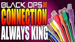 getlinkyoutube.com-Black Ops 3 - Connection Will Always Be King In Black Ops 3 Multiplayer!