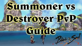 getlinkyoutube.com-[NA] Summoner PvP Guide to Destroying Destroyers Blade and Soul BnS