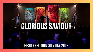 Glorious Saviour — Resurrection Sunday 2018 Worship Highlights | New Creation Church