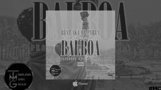 Re$t ft. Chris Rivers - Balboa
