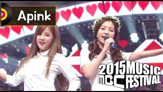 getlinkyoutube.com-[2015 MBC Music festival] 2015 MBC 가요대제전 - Apink - Eternal Love, 에이핑크 - 영원한 사랑 20151231