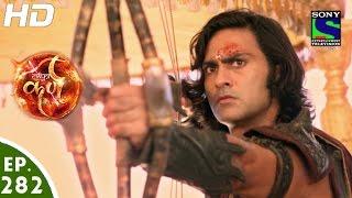 Suryaputra Karn - सूर्यपुत्र कर्ण - Episode 282 - 5th July, 2016
