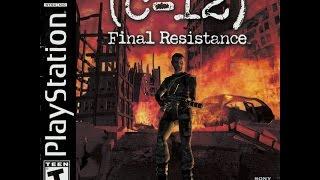 C-12 Final Resistance (PSX) Walkthrough part 1/2