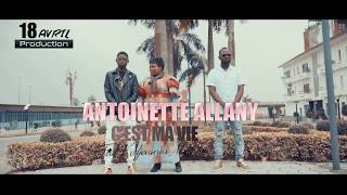 ANTOINETTE ALLANY- C'EST LA VIE  Feat KEDJEVARA , MC ONE( CLIP OFFICIEL) width=