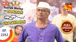 Taarak Mehta Ka Ooltah Chashmah - Ep 2352 - Full Episode - 5th December, 2017