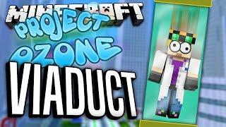 getlinkyoutube.com-Minecraft - VIADUCT - Project Ozone #35