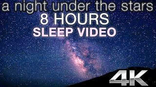 getlinkyoutube.com-4K UHD STARS IN REAL TIME | 8HR Sleep Enhancing Nature Relaxation Video w/ Music & Nature Sounds
