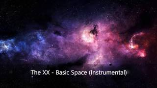 The xx - Basic Space (Instrumental Long Version)