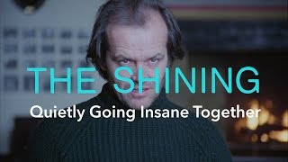 getlinkyoutube.com-The Shining — Quietly Going Insane Together