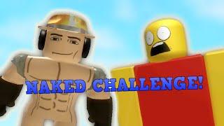 getlinkyoutube.com-ROBLOX NAKED CHALLENGE!!!!