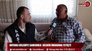 Duyarlı Belediye Samsunlu ailenin imdadına yetişti