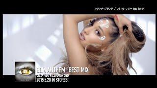 getlinkyoutube.com-EDM MIX CD売上No.1シリーズ初のベスト『EDM ANTHEM – BEST MIX』トレーラー