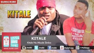 Kitale Na Mkude Simba | Kitale | Official Audio width=