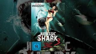 Jurassic Shark 3 - In der Tiefe lauert das Grauen