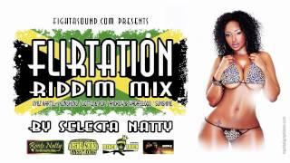 Medley - Flirtation riddim