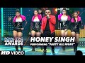 Honey Singh PerformingPARTY ALL NIGHT At Radio Mirchi Awards 2016
