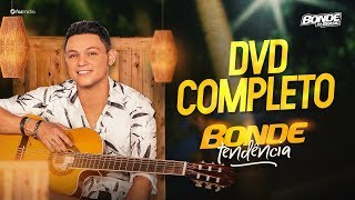 Bonde do Brasil - #BondeTendência - DVD Completo