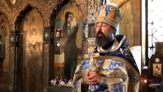 Проповедь архимандрита Филиппа в День празднования Успения Пресвятой Богородицы, 2015