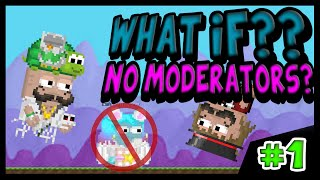 getlinkyoutube.com-What If There Was No Moderators In Growtopia?