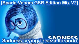 getlinkyoutube.com-[Sparta Venom GSR Edition Mix V2] Sadness crying/Tristeza llorando