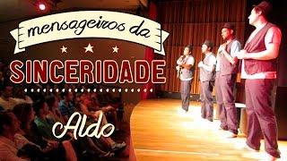 getlinkyoutube.com-Mensageiros da Sinceridade: Aldo