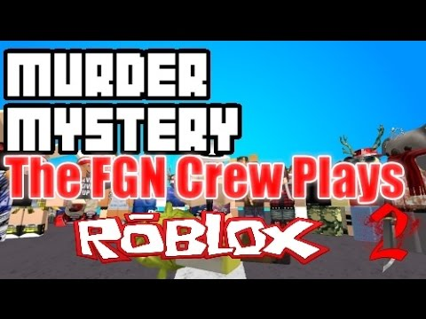The FGN Crew Plays: Roblox Murder Mystery 2 - The Tupe Blockhead (PC)