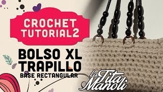 Crochet - Bolso de trapillo XL con base rectangular