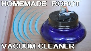 How To Make Robot Vacuum Cleaner