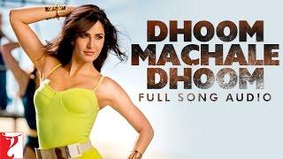 getlinkyoutube.com-Dhoom Machale Dhoom - Full Song Audio | Dhoom:3 | Aditi Singh Sharma | Pritam