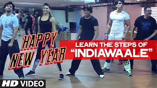 getlinkyoutube.com-OFFICIAL: Learn 'India Waale' DANCE STEPS with Shahrukh Khan | Happy New Year